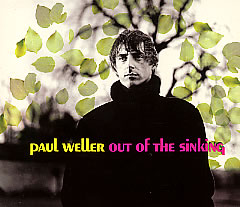 PAUL WELLER / OUT OF THE SINKING