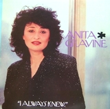 ANITA GRAVINE / I ALWAYS KNEW