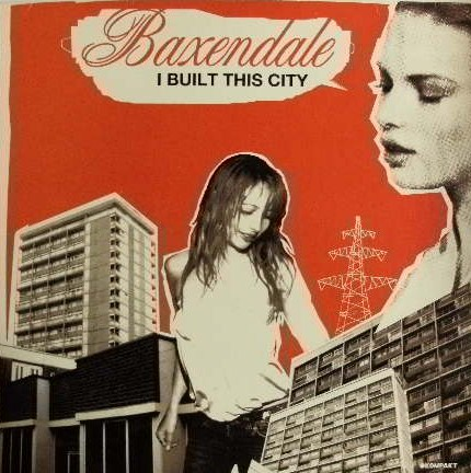 BAXENDALE / I BUILT THIS CITY