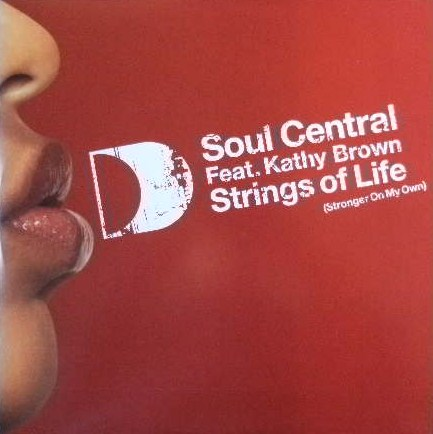 SOUL CENTRAL / STRINGS OF LIFE