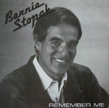 BERNIE STOPAK / REMEMBER ME