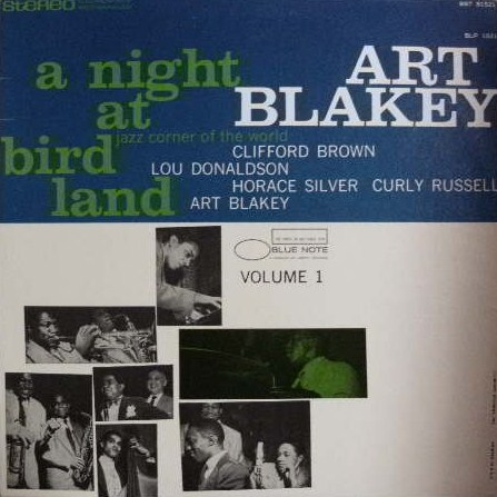ART BLAKEY / A NIGHT AT BIRD LAND