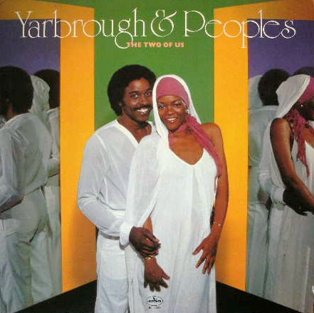YARBROUGH & PEOPLES / THE TWO OF US