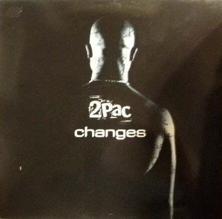 2 PAC / CHANGES