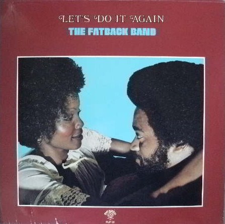 FATBACK BAND / LET'S DO IT AGAIN