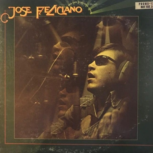 JOSE FELICIANO / AND THE FEELING'S GOOD