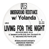 UNDERGROUND RESISTANCE / LIVING FOR THE NIGHT
