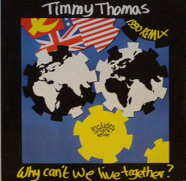 TIMMY THOMAS / WHY CAN'T WE LIVE TOGETHER ?