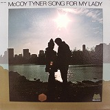 McCOY TYNER / SONG FOR MY LADY