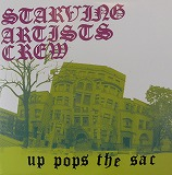 STARVING ARTISTS CREW / UP POPS THE SAC