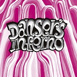 DANSER'S INFERNO / CREATION ONE (RE-ISSUE)