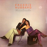 FREDDIE HUBBARD / THE LOVE CONNECTION