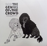 DOP / THE GENIUS OF THE CROWD