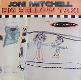JONI MITCHELL / BIG YELLOW TAXI