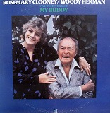ROSEMARY CLOONEY / WOODY HERMAN / MY BUDDY