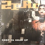 2 PAC / KEEP YA HEAD UP