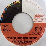 THE CHUBUKOS / WITCH DOCTOR BUMP