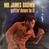 JAMES BROWN / GETTIN' DOWN TO IT