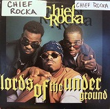 LORDS OF THE UNDERGROUND / CHIEF ROCKA