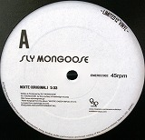 SLY MONGOOSE / NOITE