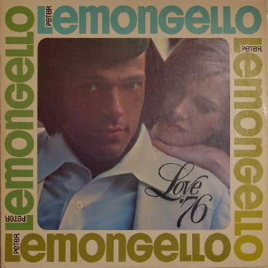 PETER LEMONGELLO / LOVE '76
