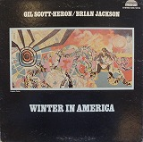 GIL SCOTT HERON & BRIAN JACKSON /WINTER IN AMERICA