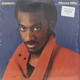 MARCUS MILLER / SUDDENLY