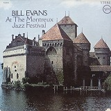 BILL EVANS / AT THE MONTREUX JAZZ FESTIVAL