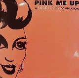 VARIOUS / PINK ME UP A SABRETTES COMPILATION