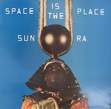SUN RA / SPACE IS THE PLACE