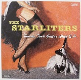 STARLITERS / HONKY TONK GUITAR CHILD E.P.