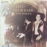 CHEO FELICIANO / THE SINGER