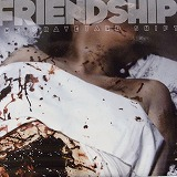 FRIENDSHIP / THE GRAVEYARD SHIFT