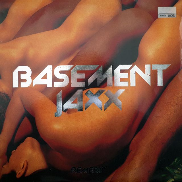 BASEMENT JAXX / REMEDY