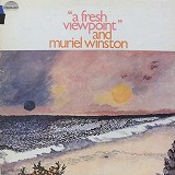 MURIEL WINSTON / A FRESH VIEW POINT