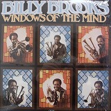 BILLY BROOKS / WINDOWS OF THE MIND