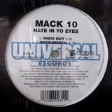 MACK10 / HATE IN YO EYES