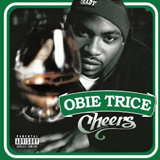 OBIE TRICE / CHEERS