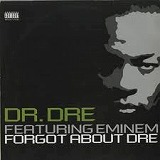 DR. DRE / FORGOT ABOUT DRE