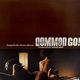 COMMON / GO!