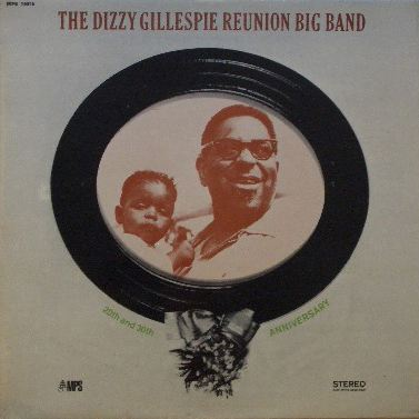 DIZZY GILLESPIE / 20TH AND 30TH ANNIVERSARY