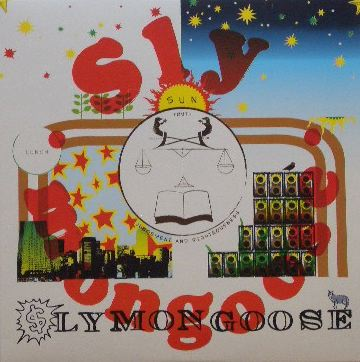SLY MONGOOSE / SAME
