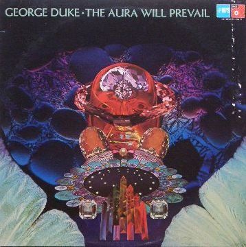 GEORGE DUKE / AURA WILL PREVAIL