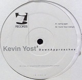 KEVIN YOST / DAWN APPROACHES