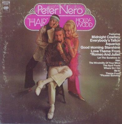 PETER NERO / HITS FROM HAIR HOLLYWOOD