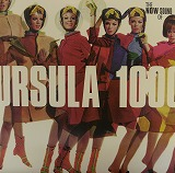 URSULA 1000 / THE NOW SOUND OF URSULA 1000