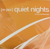 RE:JAZZ / QUIET NIGHTS