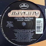CRYSTAL WATERS / MAKIN' HAPPY