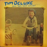 TIM DELUXE / LESS TALK MORE ACTION! REMIX