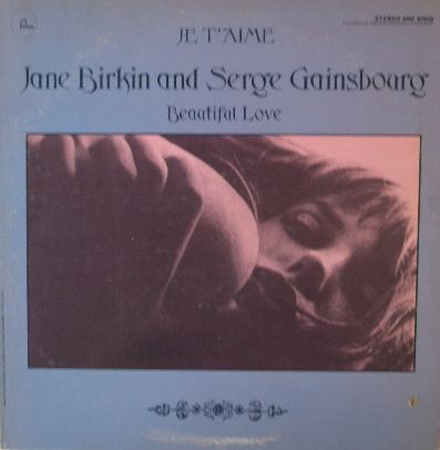 JANE BIRKIN AND SERGE GAINSBOURG / JE T'AIME